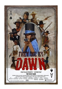 They Die by Dawn - Poster / Capa / Cartaz - Oficial 1