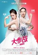 Bride Wars (Xin niang da zuo zhan)