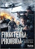 Fronteira Proibida (Gränsen)