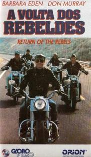 A Volta dos Rebeldes - Poster / Capa / Cartaz - Oficial 1