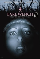 Bare Wench III: The Path of the Wicked (The Bare Wench Project 3: Nymphs of Mystery Mountain)