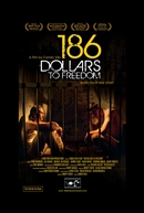 186 Dollars to Freedom (186 Dollars to Freedom)