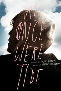 We Were Once Tide - Poster / Capa / Cartaz - Oficial 1