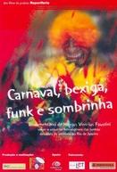 Carnaval, Bexiga, Funk e Sombrinha (Carnaval, Bexiga, Funk e Sombrinha)