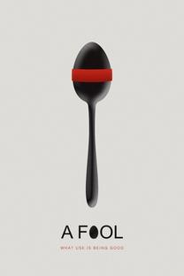 A Fool - Poster / Capa / Cartaz - Oficial 20