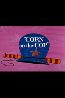 Peguem Essa Velhinha (Corn on the Cop)
