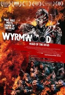 Wyrmwood: Road of the Dead - Poster / Capa / Cartaz - Oficial 8