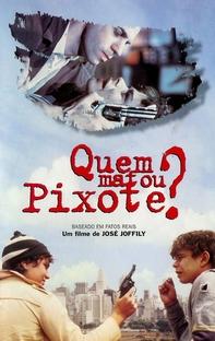 Quem Matou Pixote? - Poster / Capa / Cartaz - Oficial 1