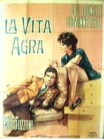 La vita agra - Poster / Capa / Cartaz - Oficial 2