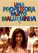 Uma Professora Muito Maluquinha (Uma Professora Muito Maluquinha)