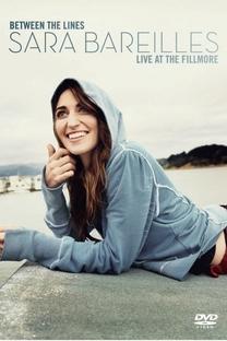Between the Lines: Sara Bareilles Live at the Fillmore - Poster / Capa / Cartaz - Oficial 1