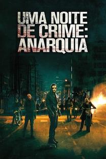 Uma Noite de Crime: Anarquia - Poster / Capa / Cartaz - Oficial 12