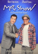 Mr. Show com Bob e David (4ª Temporada) (Mr. Show with Bob and David (Season 4))