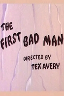 The First Bad Man (The First Bad Man)