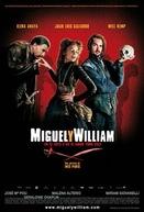 Miguel e William (Miguel y William)