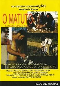 O Matuto - Ou Dois Dias e Meio - Poster / Capa / Cartaz - Oficial 1