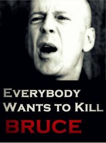 Todo Mundo Quer Matar o Bruce - Poster / Capa / Cartaz - Oficial 1