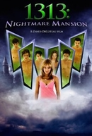 1313: Nightmare Mansion (A Dream Within a Dream)