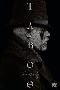 Taboo (1ª Temporada) - Poster / Capa / Cartaz - Oficial 1