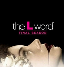 The L Word (6ª Temporada) - Poster / Capa / Cartaz - Oficial 1