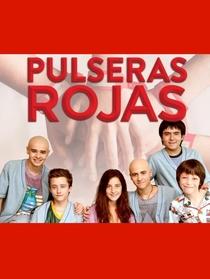 Pulseras Rojas (Chile) - Poster / Capa / Cartaz - Oficial 1