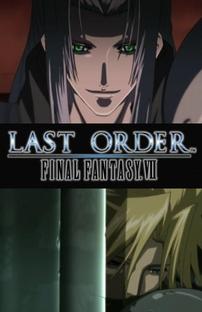 Last Order: Final Fantasy VII - Poster / Capa / Cartaz - Oficial 1