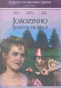 O Teatro das Historias e Lendas - Joãozinho Semente-de-Maça - Poster / Capa / Cartaz - Oficial 1