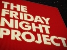 The Friday Night Project (1ª Temporada) (The Friday Night Project (Season 1))