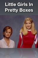 O Preço da Conquista (Little Girls in Pretty Boxes)