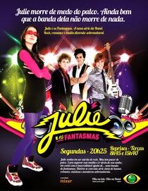 Julie e os Fantasmas (1ª Temporada) - Poster / Capa / Cartaz - Oficial 3