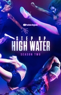 Step Up: High Water (2ª Temporada) (Step Up: High Water (Season 2))