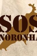 SOS Noronha: A História de uma Mobilização (SOS Noronha: A História de uma Mobilização)