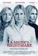 O Pesadelo de Uma Irmã (A Sister's Nightmare)