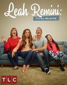 Leah Remini: É Tudo Relativo (1ª Temporada) (Leah Remini: It's All Relative (Season 1))