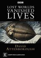 Mundos Perdidos, Vidas Desaparecidas (Lost Worlds, Vanished Lives)