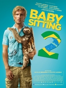 Babá Fora de Controle: Missão Brasil (Babysitting 2)