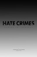 Hate Crimes (Hate Crimes)