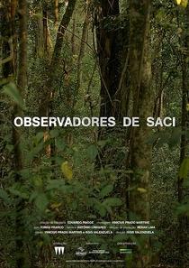 Observadores de Saci - Poster / Capa / Cartaz - Oficial 1