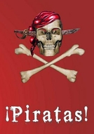Piratas! (¡Piratas!)