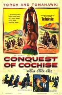 Conquista de Apache (Conquest of Cochise)