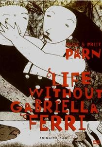 A vida sem Gabriella Ferri - Poster / Capa / Cartaz - Oficial 1