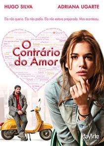 O contrário do amor - Poster / Capa / Cartaz - Oficial 1