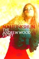 Malfunkshun: The Andrew Wood Story ( Malfunkshun: The Andrew Wood Story)