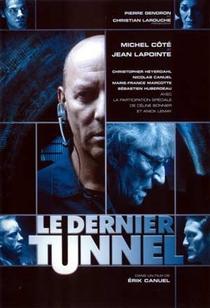 O Último Túnel - Poster / Capa / Cartaz - Oficial 2