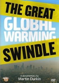 A Grande Farsa do Aquecimento Global - Poster / Capa / Cartaz - Oficial 1