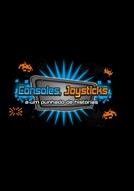Consoles, Joysticks e Um Punhado de Histórias (Consoles, Joysticks e Um Punhado de Histórias)