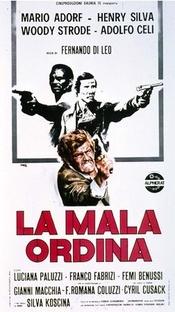 La Mala Ordina - Poster / Capa / Cartaz - Oficial 1