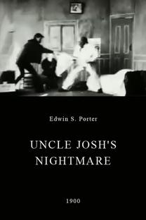Uncle Josh's Nightmare - Poster / Capa / Cartaz - Oficial 1