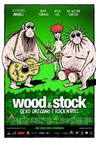 Wood & Stock - Sexo, Orégano e Rock'n'Roll - Poster / Capa / Cartaz - Oficial 1