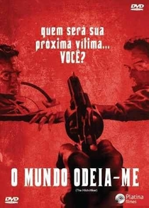 O Mundo Odeia-Me - Poster / Capa / Cartaz - Oficial 2
